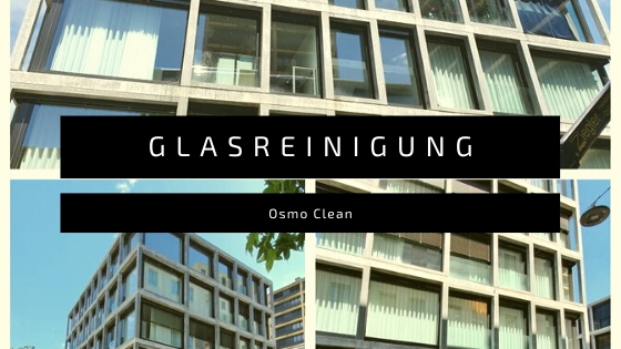 glasreinigung osmo clean